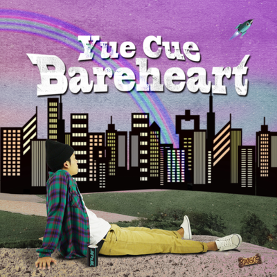 Yue Cue 『Bareheart』