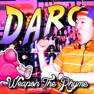 Weapon The Rhyme 『Daro』