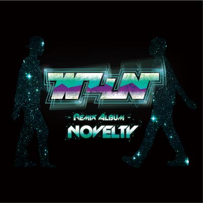 W4N 『NOVELTY』